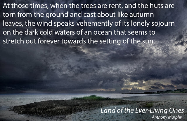 A quote from Land of the Ever-Living Ones