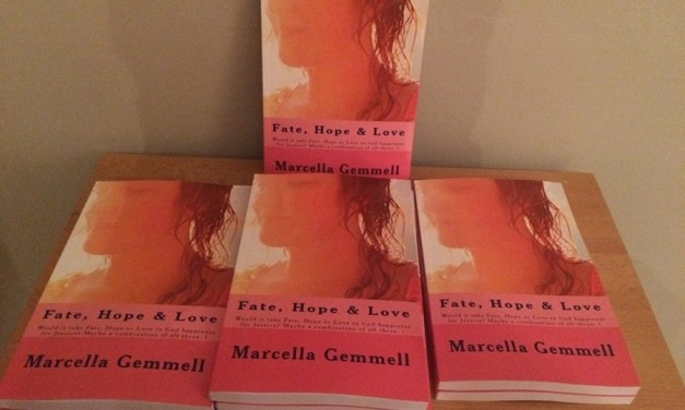 Marcella Gemmell – Fate, Hope & Love; The Book