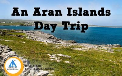 An Aran Islands Day Trip